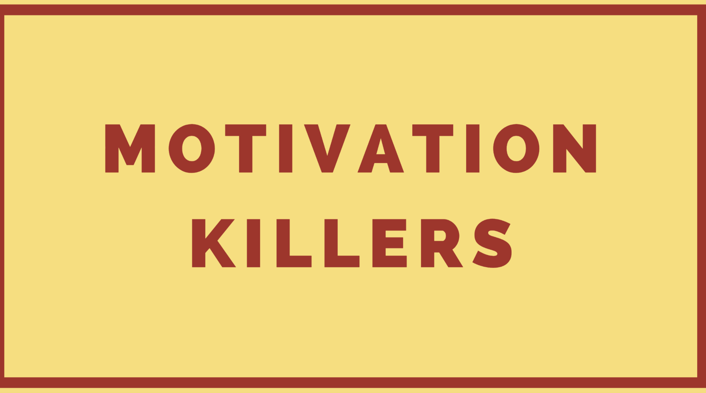 Motivation Killer Signs in Self Development